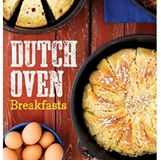 Dutch Oven Breakfasts by Debbie Hair